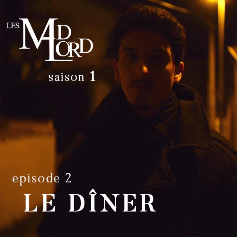 Les Madlord – EP 02 : Le Dîner