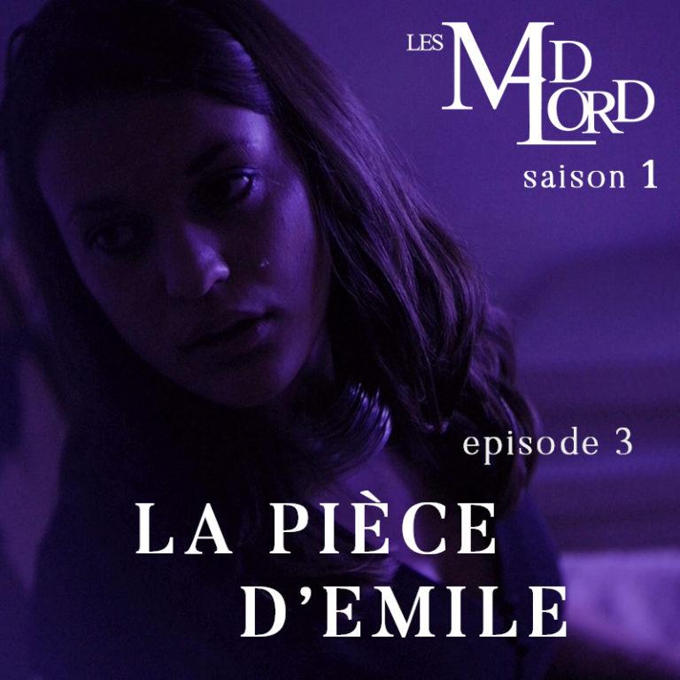 Les Madlord – EP 03 : La Pièce d'Emile
