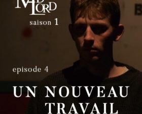 Les Madlord – EP 04 : Un Nouveau Travail