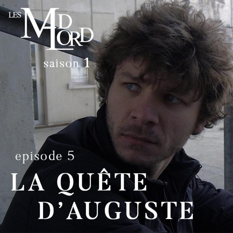 Les Madlord – EP 05 : La Quête d'Auguste