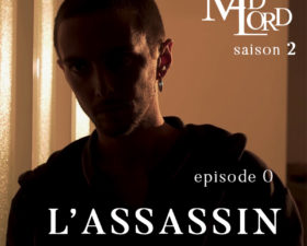 Les Madlord 2 – Ep 00 : L'assassin