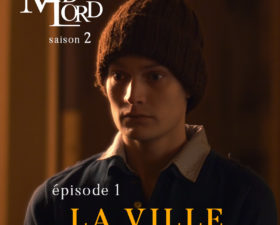 Les Madlord – S02 – ép.1 : La Ville