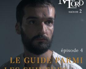 Les Madlord – S02 – ép. 4 : le Guide parmi les suiveurs